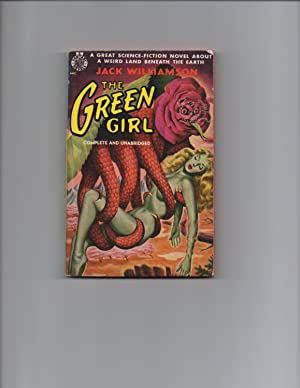 The Green Girl SIGNED: Jack Williamson
