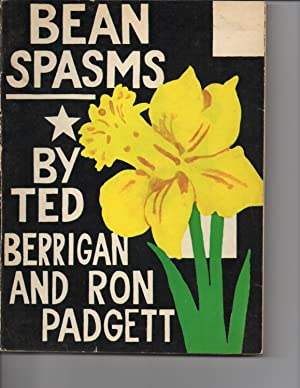 Bean Spasms: Ted Berrigan and Ron Padgett (Thomas M. Disch)