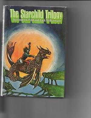 The Starchild Trilogy: Frederik Pohl / Jack Williamson SIGNED