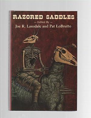 Razored Saddles: Joe R. Lansdale / Pat LoBrutto (ed)