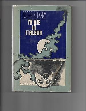 To Die In Italbar SIGNED: Roger Zelazny