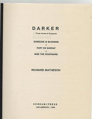 Darker : Three Novels of Suspense: Richard Matheson