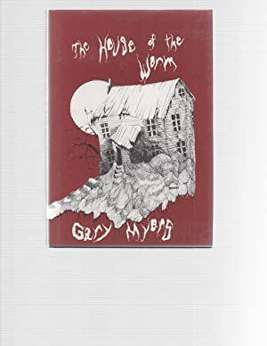The House of the Worm SIGNED by author & artist: Gary Myers