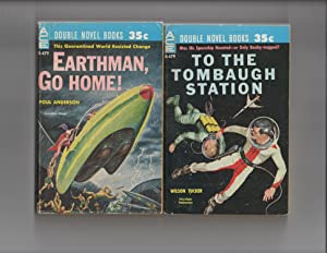 Earthman, Go Home / To the Tombaugh Station SIGNED by BOTH Authors: Poul Anderson / Wilson ...