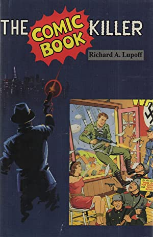 The Comic Book Killer SIGNED: Richard A. Lupoff