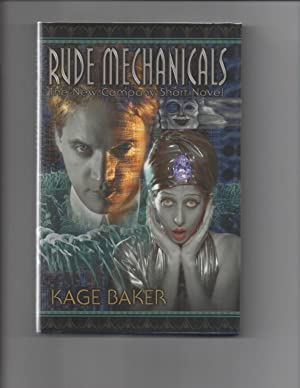 Rude Mechanicals: Kage Baker