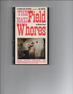 The Nazi Field Whores: Michael Snow (attributed to Ed Wood Jr)