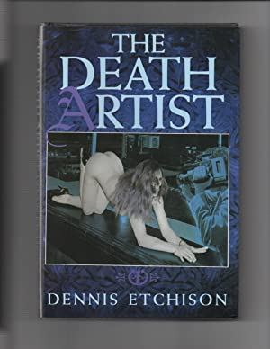 The Death Artist SIGNED: Dennis Etchison