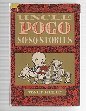 Uncle Pogo's So-So Stories: Walt Kelly