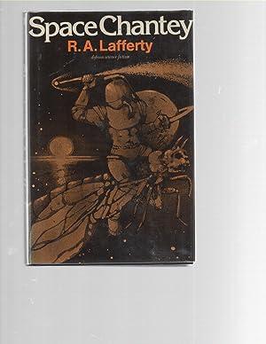 Space Chantey: R. A. Lafferty