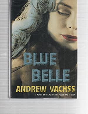 Blue Belle SIGNED: Andrew Vachss