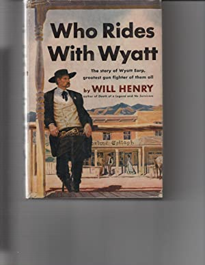 Who Rides With Wyatt: Will Henry