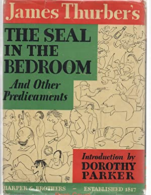The Seal in the Bedroom and Other Predicaments in very rare jacket: James Thurber