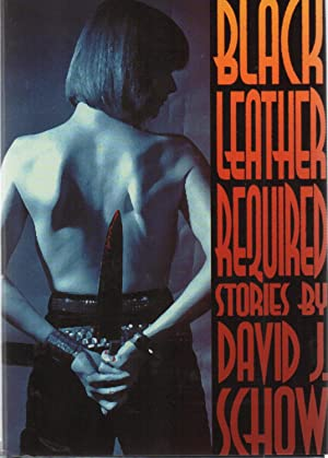Black Leather Required SIGNED: David J. Schow