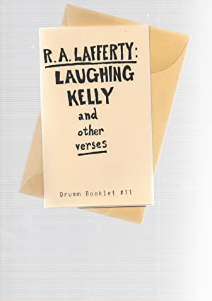 Laughing Kelly & other verses SIGNED: R. A. Lafferty