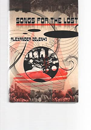 Songs for the Lost: Alexander Zeleny