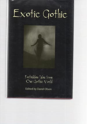 Exotic Gothic: Danel Olson (ed)