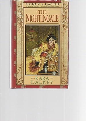 The Nightingale SIGNED presentation copy: Kara Dalkey