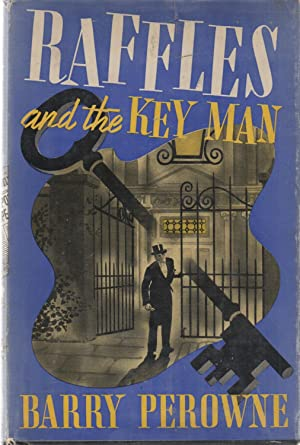 Raffles and the Key Man: Barry Perowne