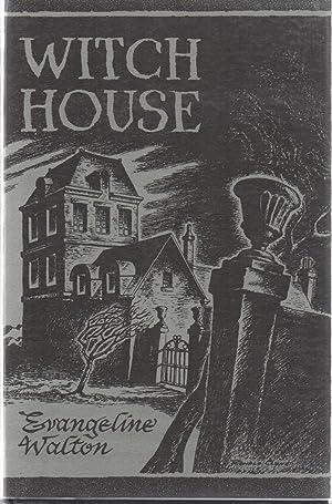Witch House: Evangeline Walton
