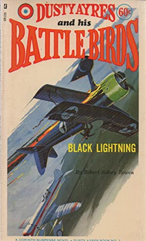 Dusty Ayres and his Battle Birds #1: Black Lightning: Robert Sidney Bowen