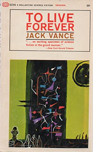 To Live Forever: Jack Vance