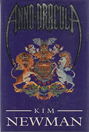 Anno Dracula SIGNED/Inscribed: Kim Newman