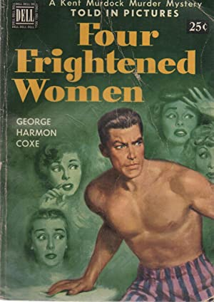 Four Frightened Women: George Harmon Coxe
