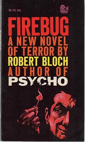 Firebug PBO: Robert Bloch
