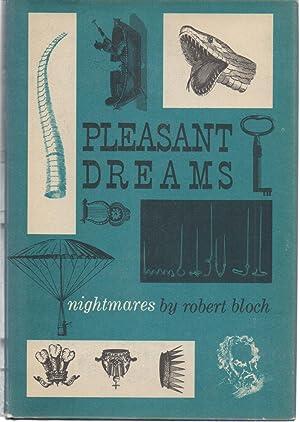 Pleasant Dreams: Robert Bloch