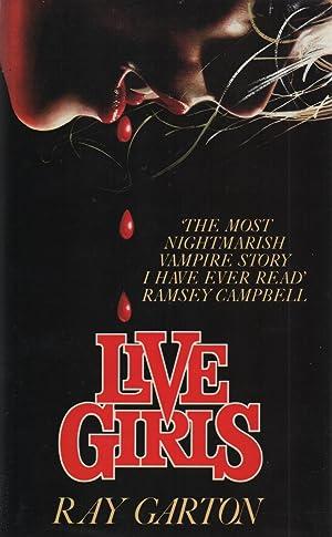 Live Girls: Ray Garton
