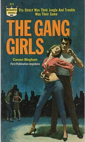 The Gang Girls: Carson Bingham (Bruce Cassiday)