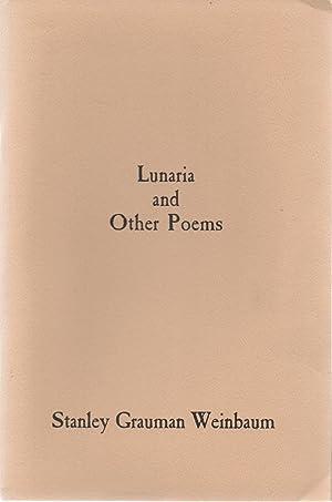 Lunaria and Other Poems: Stanley Grauman Weinbaum