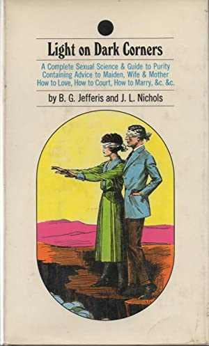 Light on Dark Corners: B.G. Jeffries and J.L. Nichols