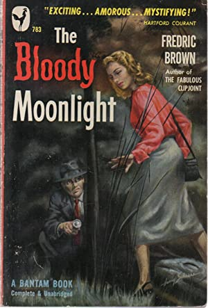The Bloody Moonlight: Fredric Brown