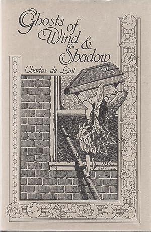 Ghosts of Wind & Shadow: Charles de Lint