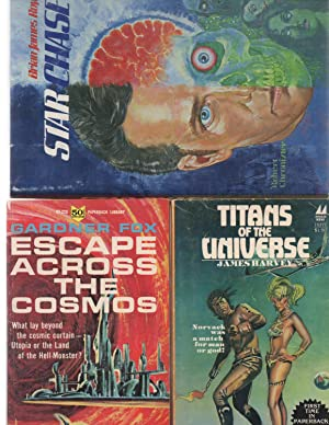 Escape Across the Cosmos / Titans of the Universe / Star Chase: Gardner Fox / James ...