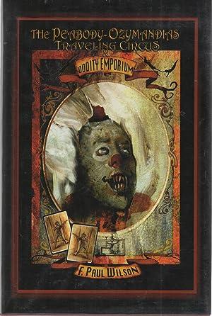 The Peabody-Ozymandias Traveling Circus & Oddity Emporium: F. Paul Wilson