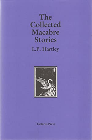 The Collected Macabre Stories: L. P. Hartley
