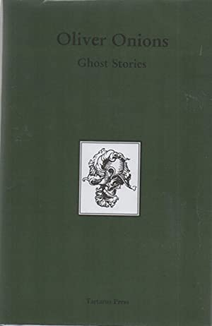 Ghost Stories: Oliver Onions