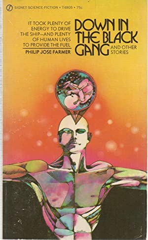 Down in the Black Gang and Other Stories SIGNED PBO: Philip Jose Farmer