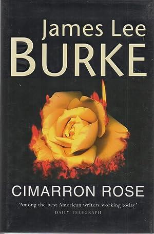 Cimarron Rose SIGNED true first edition: James Lee Burke