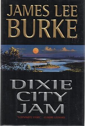 Dixie City Jam SIGNED: James Lee Burke