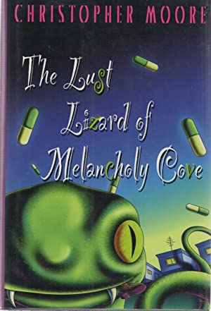 The Lust Lizard of Melancholy Cove SIGNED: Christopher Moore