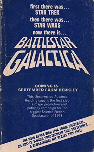 Battlestar Galactica Advance Proof: Glen A. Larson / Robert Thurston