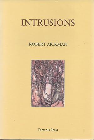 Intrusions: Robert Aickman