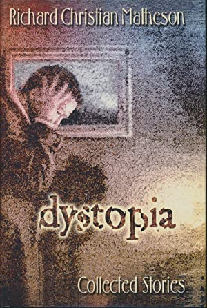 Dystopia : Collected Stories SIGNED by 30 Limited Edition