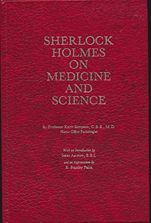 Sherlock Holmes on Medicine and Science SIGNED limited edition