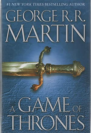 A Game of Thrones SIGNED First Edition: George R R.