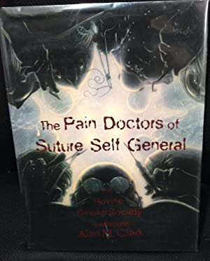 The Pain Doctors of Suture Self General: The Bovine Smoke